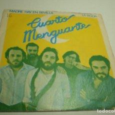Discos de vinilo: SINGLE CUARTO MENGUANTE. MADRE HAY EN SEVILLA. LA RODA. MOVIE PLAY 1980 (PROBADO Y BIEN). Lote 234984335