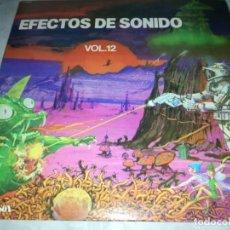 Discos de vinilo: EFECTOS DE SONIDO-VOL 12-ORIGINAL ESPAÑOL. Lote 234988045
