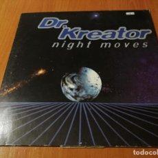 Discos de vinilo: MAXI SINGLE 1997 DR. KREATOR NIGHT MOVES. Lote 235021460