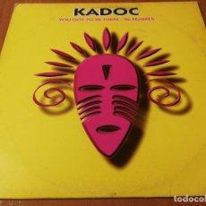Discos de vinilo: MAXI SINGLE 1996 KADOC YOU GOT TO BE THERE 96 REMIXES. Lote 235024335