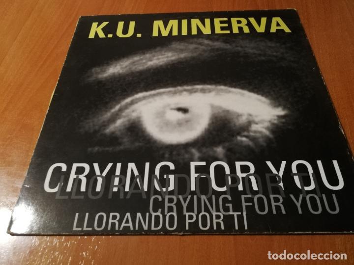 MAXI SINGLE 1995 K.U. MINERVA CRYING FOR YOU LLORANDO POR TI (Música - Discos de Vinilo - Maxi Singles - Disco y Dance)
