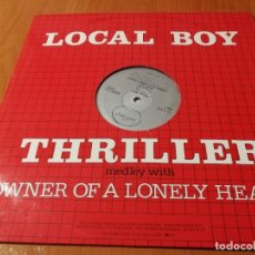 Disques de vinyle: MAXI SINGLE LOCAL BOY THRILLER MEDLEY WITH OWNER OF A LONELY HEART. Lote 235024855