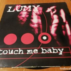 Discos de vinilo: MAXI SINGLE 1998 LUMY TOUCH ME BABY. Lote 235025040