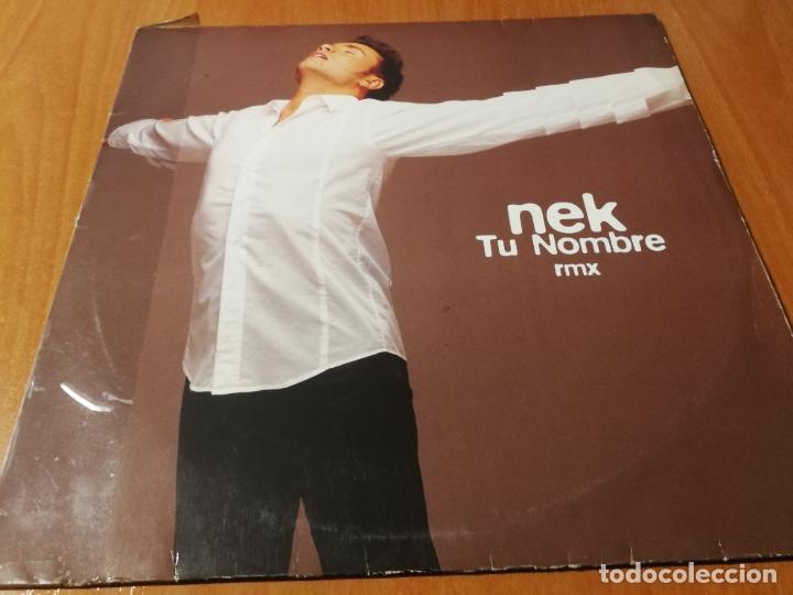 MAXI SINGLE 1997 NEK TU NOMBRE RMX ED. DON'T WORRY GERMANY (Música - Discos de Vinilo - Maxi Singles - Disco y Dance)
