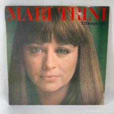 Discos de vinilo: LP - VINILO MARI TRINI - EL TIEMPO Y YO - ESPAÑA - AÑO 1977. Lote 235049455