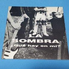 Disques de vinyle: DISCO DE VINILO - LA SOMBRA - ¿QUÉ HAY EN MÍ? - 1990. Lote 235058945