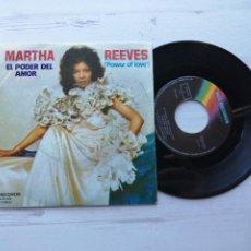 Discos de vinilo: MARTHA REEVES – EL PODER DEL AMOR (POWER OF LOVE) SINGLE SPAIN 1974 VG++/VG++. Lote 235075875