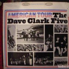 Discos de vinilo: THE DAVE CLARK FIVE- AMERICAN TOUR. LP.. Lote 235087765