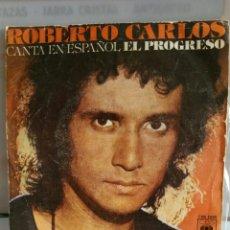 """Discos de vinilo: SINGLE DE ROBERTO CARLOS """" EL PROGRESO """" --- EDITADO POR CBS.EN 1977. Lote 235102960"""