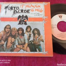 Discos de vinilo: TOKYO BLADE IF HEAVEN IS HELL SINGLE PROMO 1984. Lote 235119990