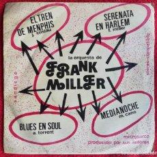 Discos de vinilo: LA ORQUESTA DE FRANK MILLER . EL TREN DE MEMPHIS EP RARO FUNK SOUL. Lote 235133565