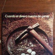 """Discos de vinilo: SINGLE 7"""" CUANDO EL DINERO CUESTA DE GANAR, EDITADO POR BANCO INDUSTRIAL DE CATALUÑA 1977. Lote 235139575"""