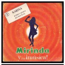 Discos de vinilo: XX SINGLE, KARINA, ROMEO Y JULIETA Y QUE MAS TE DA.. Lote 235141170