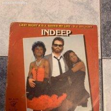 Discos de vinilo: INDEEP - LAST NIGHT A DJ SAVED MY LIFE. Lote 235158825