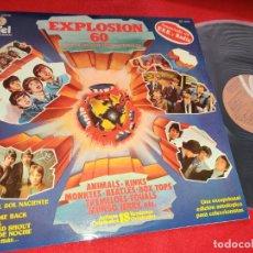 Discos de vinilo: EXPLOSION 60 LP 1978 VARIOS RECOPILATORIO NACIONAL BEATLES KINKS MONKEES ANIMALS EQUALS SMALL FACES. Lote 235164470