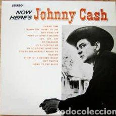 Discos de vinilo: JOHNNY CASH–NOW HERE'S JOHNNY CASH . LP VINILO EDICIÓN 2002 OFICIAL. NUEVO. Lote 235178755