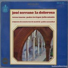 Discos de vinilo: LP. LA DOLOROSA. JOSE SERRANO. Lote 235180820