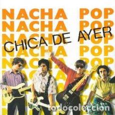 Discos de vinilo: NACHA POP - LA CHICA DE AYER 7 SINGLE - AÑO 2019. Lote 235189255