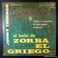 Discos de vinilo: JOHNY TEDESCO - EL BAILE DEL ZORBA EL GRIEGO - EP 1965 - RCA. Lote 235232710