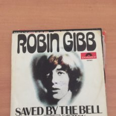 Discos de vinilo: ROBIN GIBB – SAVED BY THE BELL. Lote 235237370