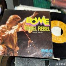 Discos de vinil: SINGLE DAVID BOWIE REBEL REBEL BUEN SONIDO. Lote 235241890