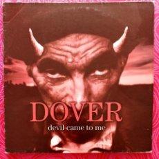 Discos de vinilo: LP DOVER - DEVIL CAME TO ME. 1997. 1ª EDICIÓN. Lote 235252145