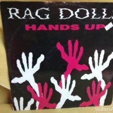 Discos de vinilo: RAG DOLLS - HANDS UP. Lote 235263785