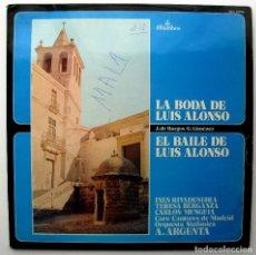 Discos de vinilo: LA BODA DE LUIS ALONSO / EL BAILE DE LUIS ALONSO - DIR. ATAULFO ARGENTA - LP ALHAMBRA 1977 BPY. Lote 235269250