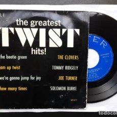 Discos de vinilo: EP THE GREATEST TWIST HITS VOL. 1, CLOVERS, JOE TURNER, SOLOMON BURKE.... Lote 235306375