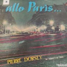 Discos de vinilo: VINILO ALLO PARIS... PIERRE DORSEY SU PIANO Y SU TRIO.. Lote 235311950