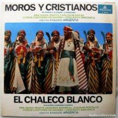 Discos de vinilo: MOROS Y CRISTIANOS / EL CHALECO BLANCO - DIR. ATAULFO ARGENTA - LP ALHAMBRA 1975 BPY. Lote 235321175