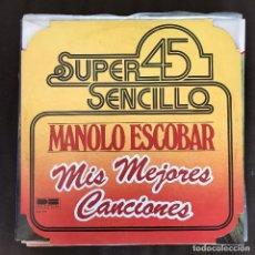 Discos de vinilo: MANOLO ESCOBAR - MIS MEJORES CANCIONES - 12'' MAXISINGLE BELTER 1978. Lote 235325700
