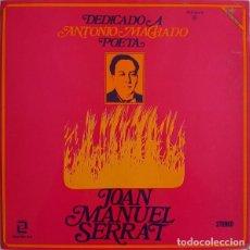 Discos de vinilo: LP DEDICADO A ANTONIO MACHADO- J.M. SERRAT- ORIGINAL ANALÓGICO SPAIN 1969. Lote 235326580