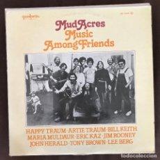 Discos de vinilo: MUD ACRES - MUSIC AMONG FRIENDS (1972) - LP GUIMBARDA SPAIN 1979 - CON LIBRETO. Lote 235331015