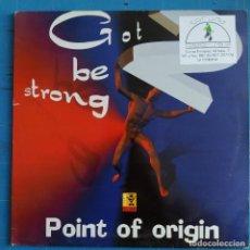 "Discos de vinilo: POINT OF ORIGIN - GOT 2 BE STRONG (12"") (CLUB TUNES) TBC 015. Lote 235343335"