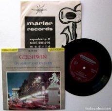 Discos de vinilo: GERSHWIN - UN AMERICANO EN PARÍS - EP MUSIDISC / MARFER 1965 BPY. Lote 235345400