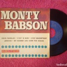 Discos de vinilo: EP MONTY BABSON - HAVA NAGILAH / C'EST SI BON +2 - 51.311 - SPAIN PRESS (NM/VG++). Lote 235347130