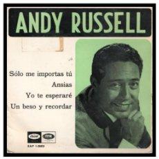 Discos de vinilo: XX SINGLE, ANDY RUSSELL, SOLO ME IMPORTAS TU, ANSIAS, YO TE ESPERARE Y UN BESO Y RECORDAR.. Lote 235375585