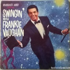 Discos de vinilo: FRANKIE VAUGHAN. SWINGIN WITTH: MILORD/ THE GREEN DOOR/ GOTTA HAVE/ GIVE ME. WOMAN'S OWN, UK 1960 EP. Lote 235376480