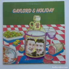 Discos de vinilo: GAYLORD & HOLIDAY – WINE, WOMEN AND SONG USA,1976 NATURAL RESOURCES. Lote 235387145