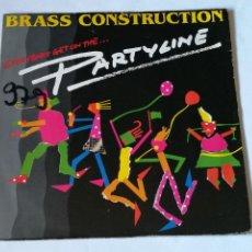Discos de vinilo: BRASS CONSTRUCTION - PARTYLINE - 1984. Lote 235418750