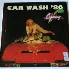 Discos de vinilo: LIGHTNING - CAR WASH '86 - 1986. Lote 235419175