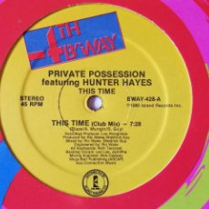 Discos de vinilo: PRIVATE POSSESSION FEATURING HUNTER HAYES - THIS TIME - 1986. Lote 235432040