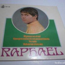 Discos de vinilo: SINGLE RAPHAEL. AL PONERSE EL SOL. SIEMPRE ESTÁS EN MI PENSAMIENTO. YO SOLO. VOLVERÁS 1967 SEMINUEVO. Lote 235470425