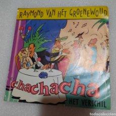Discos de vinilo: RAYMOND VAN HET GROENEWOUD - CHACHACHA. Lote 235474825
