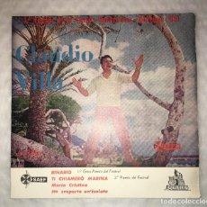 Discos de vinilo: EP CLAUDIO VILLA - PRIMER FESTIVAL DE LA CANCION MEDITERRANEA - BARCELONA 1959 - CETRA SAEF CP1033. Lote 235483255