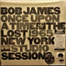 Discos de vinilo: BOB JAMES · ONCE UPON A TIME THE LOST 1965 NY STUDIO SESSIONS · RSD 2020 NEW & SEALED (JAZZ). Lote 235491800