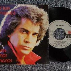 Discos de vinilo: JOSÉ LUIS RODRÍGUEZ - ME VAS A ECHAR DE MENOS / AMAR ES ALGO MÁS. AÑO 1.981. EDITADO POR ARIOLA. Lote 235507015