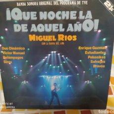Discos de vinilo: MIGUEL RÍOSCONLA BANDA DEL AÑO–¡QUÉ NOCHE LA DE AQUEL AÑO! DOBLE LP VINILO. MUY BUEN ESTADO. Lote 235519555