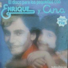 Discos de vinilo: LIQUIDACION LP EN PERFECTO ESTADO - ENRIQUE Y ANA, EL DISCO PARA LOS PEQUEÑOS (1979). Lote 235530030